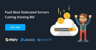 PaaS Beat Dedicated Servers Cutting Hosting Bill by 90%: Shiply Use Case