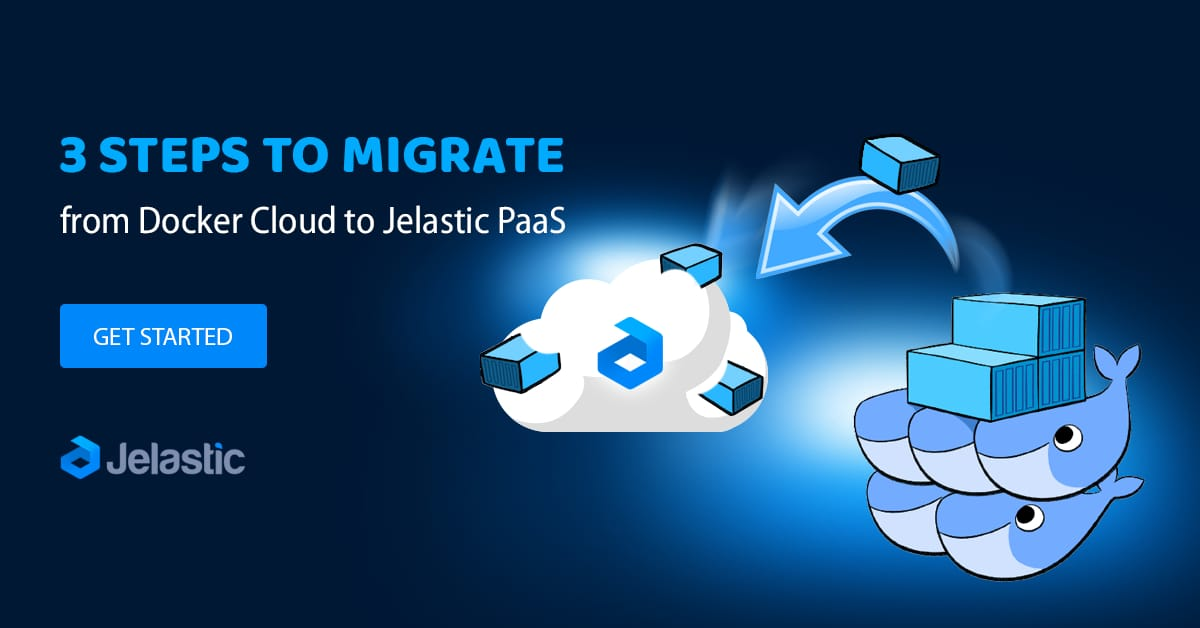 instruction to migrate from docker cloud to paas provider