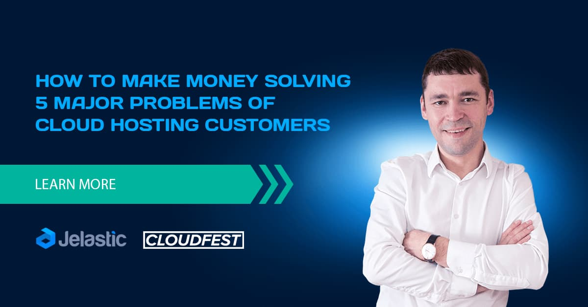 How to Make Money Solving 5 Major Problems of Cloud Hosting Customers