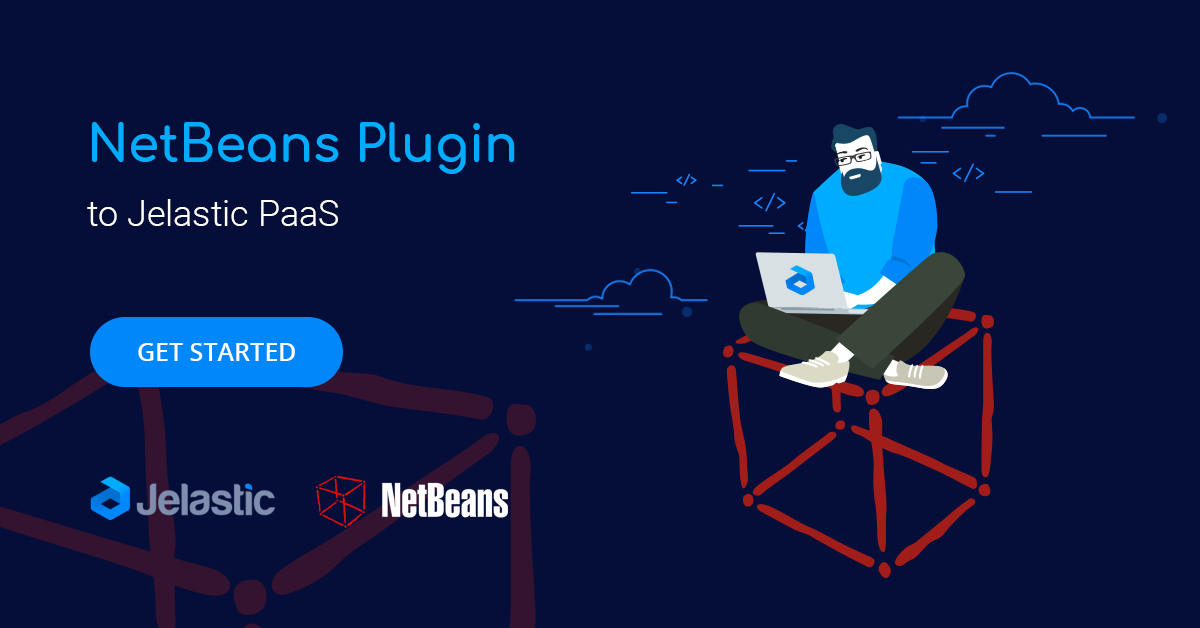 NetBeans Plugin for Managing Jelastic PaaS Environments from IDE