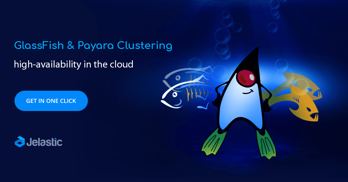 Out-of-Box GlassFish and Payara Clustering in the Cloud