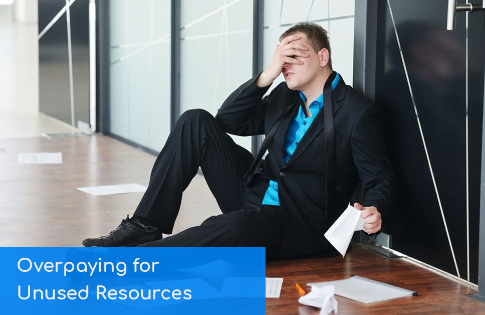 overpaying for unused cloud resources