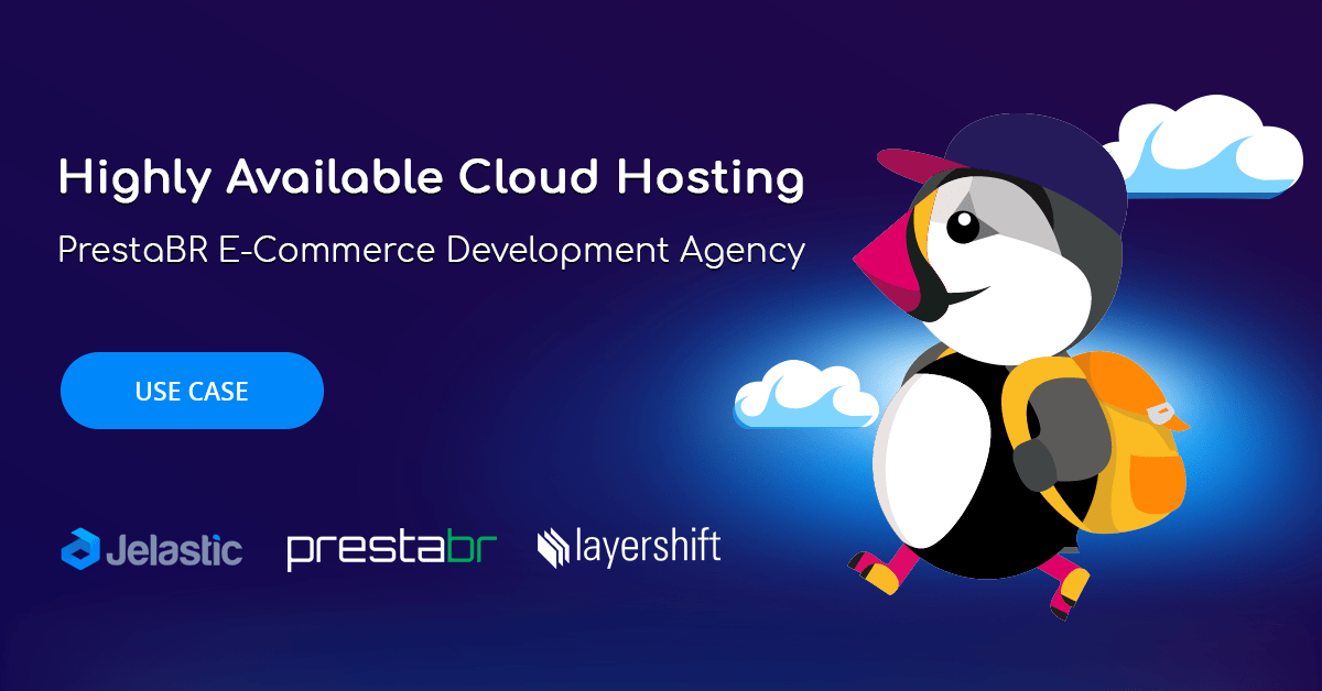 prestabr e-commerce development agency jelastic paas layershift hosting