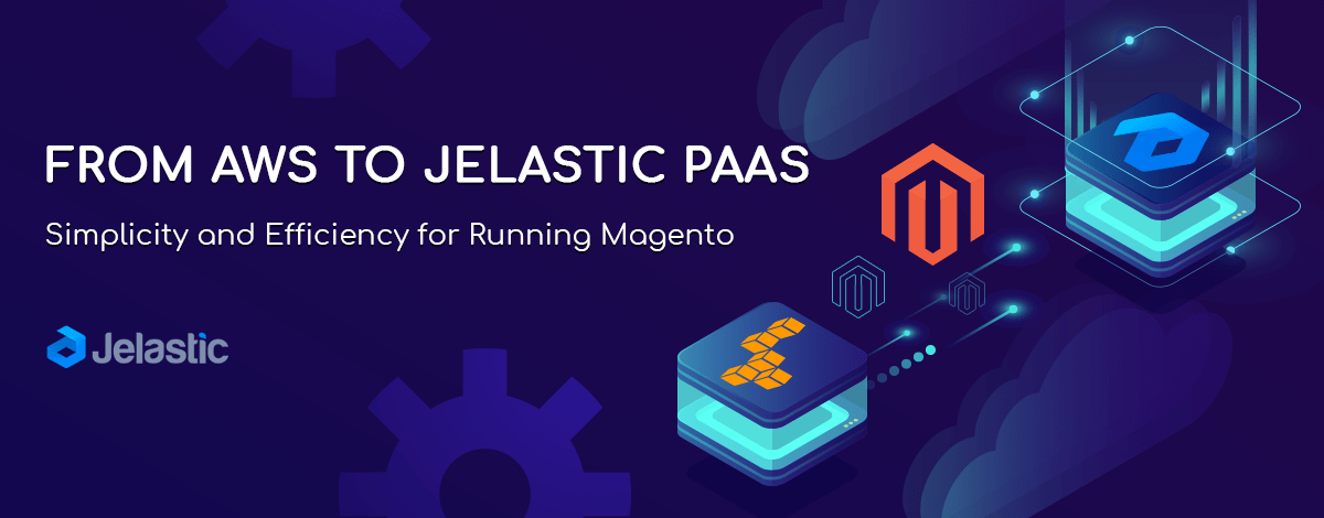 From AWS to Jelastic PaaS