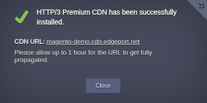 HTTP/3 Premium CDN installed successfully