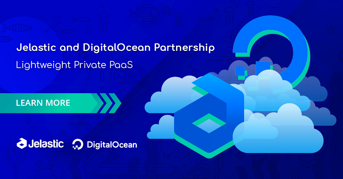 Jelastic Partnered with DigitalOcean to Offer Lightweight Private PaaS - RapidAPI