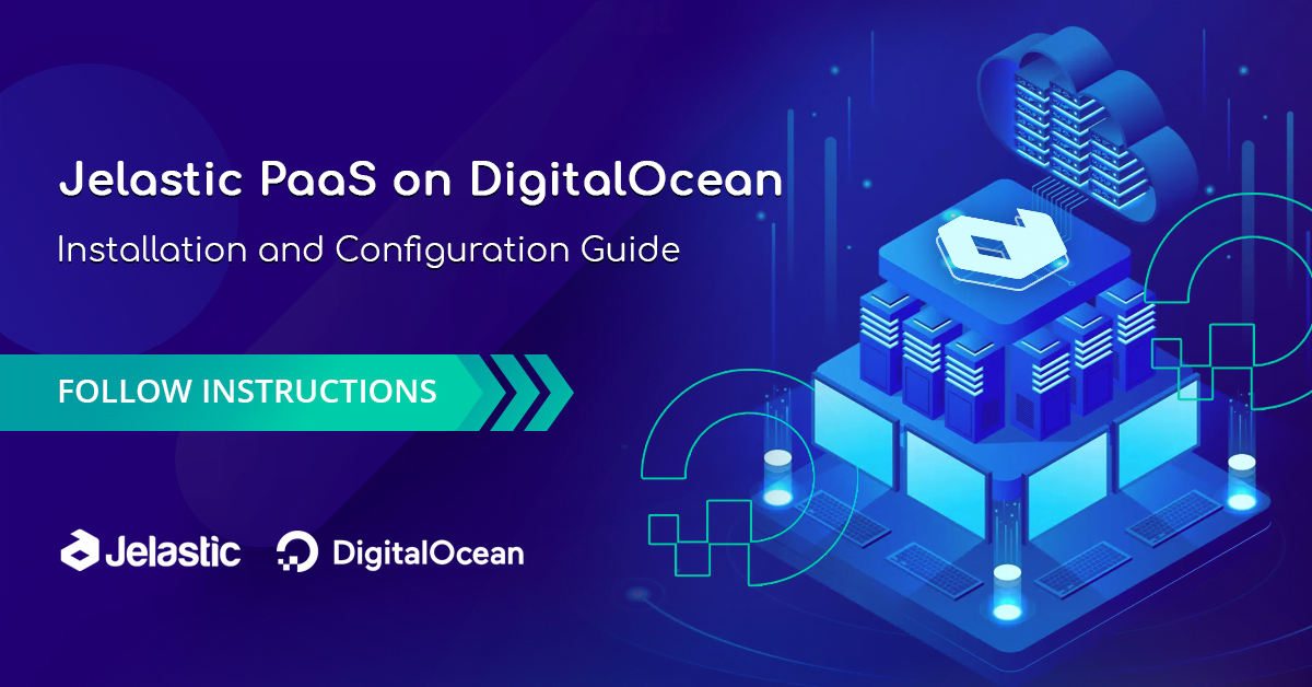 How to Install Jelastic Platform-as-a-Service on DigitalOcean Droplets - RapidAPI
