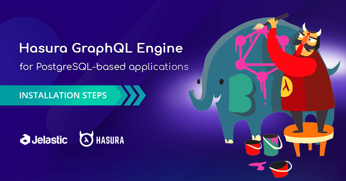 How to Install Hasura GraphQL Engine for PostgreSQL-Based Applications - RapidAPI