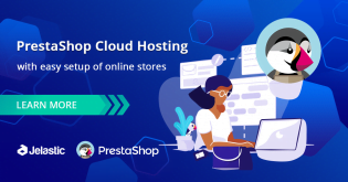 PrestaShop Cloud Hosting with Easy Setup of Online Stores
