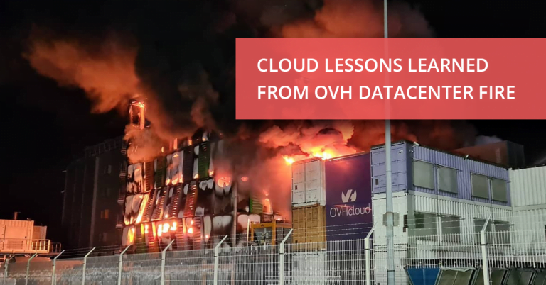 Cloud Lessons Learned from OVH Datacenter Fire