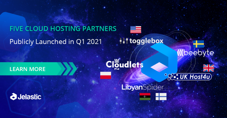Jelastic PaaS Q1 2021 Resulted with Five New Cloud Hosting Partners Publicly Launched