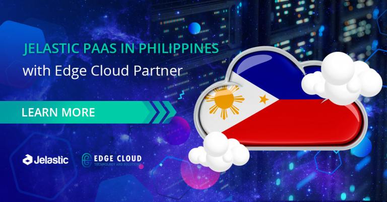 Edge Cloud Launches Platform as a Service (PaaS) Powered by Jelastic in Philippines