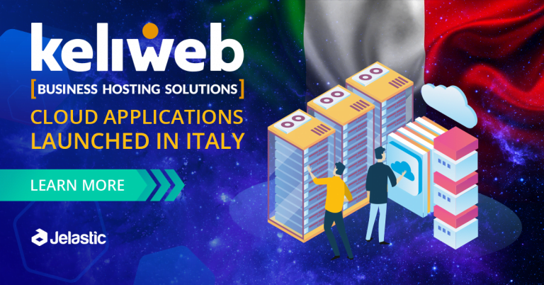 Jelastic Announces Partnership with Keliweb Hosting to Meet Growing Demand for PaaS Solution in Italy