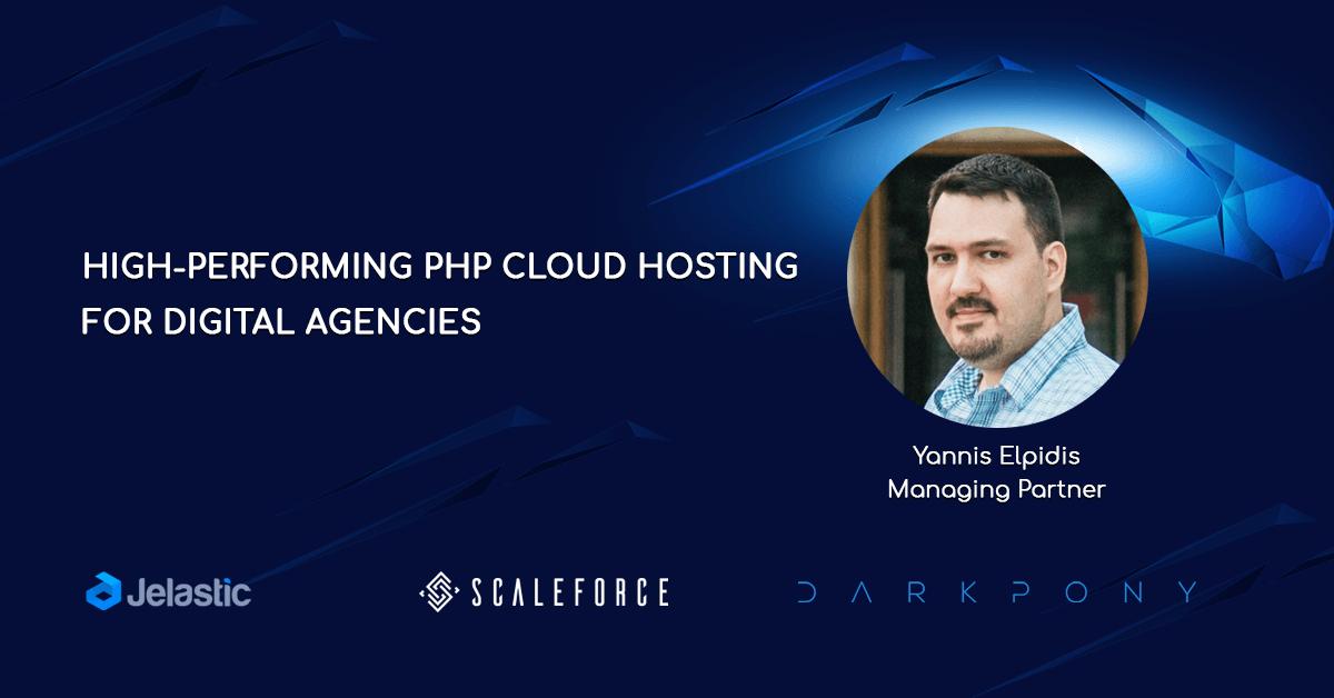 High-Performing PHP Cloud Hosting for Digital Agencies: Darkpony Use Case on Scaleforce