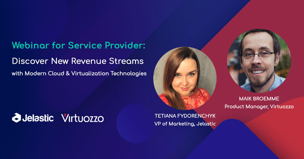 Discover New Revenue Streams with Modern Cloud & Virtualization Technologies